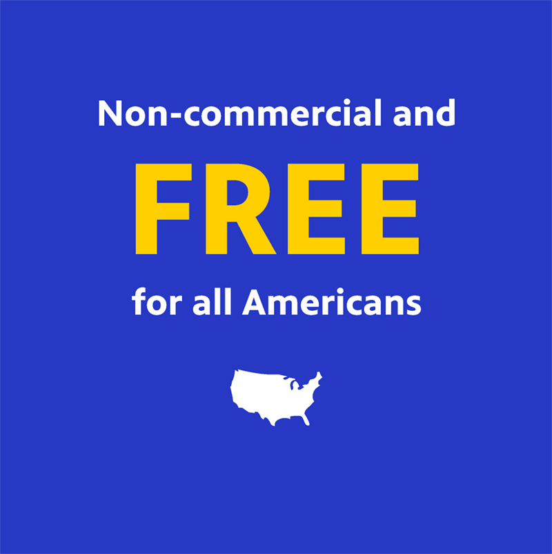 Non-commercial and free for all Americans