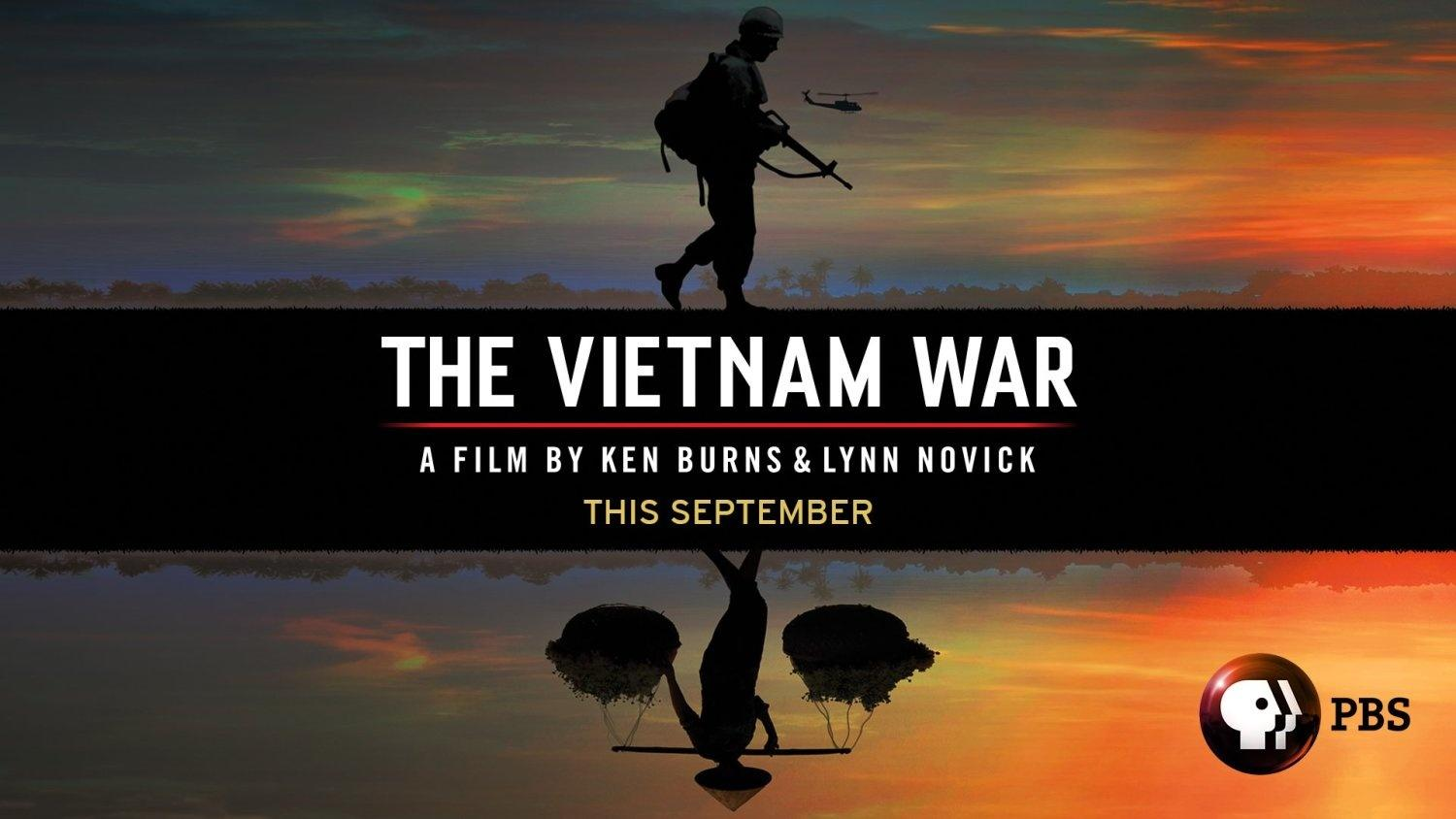 The Vietnam War A Film by Ken Burns and Lynn Novick This September
