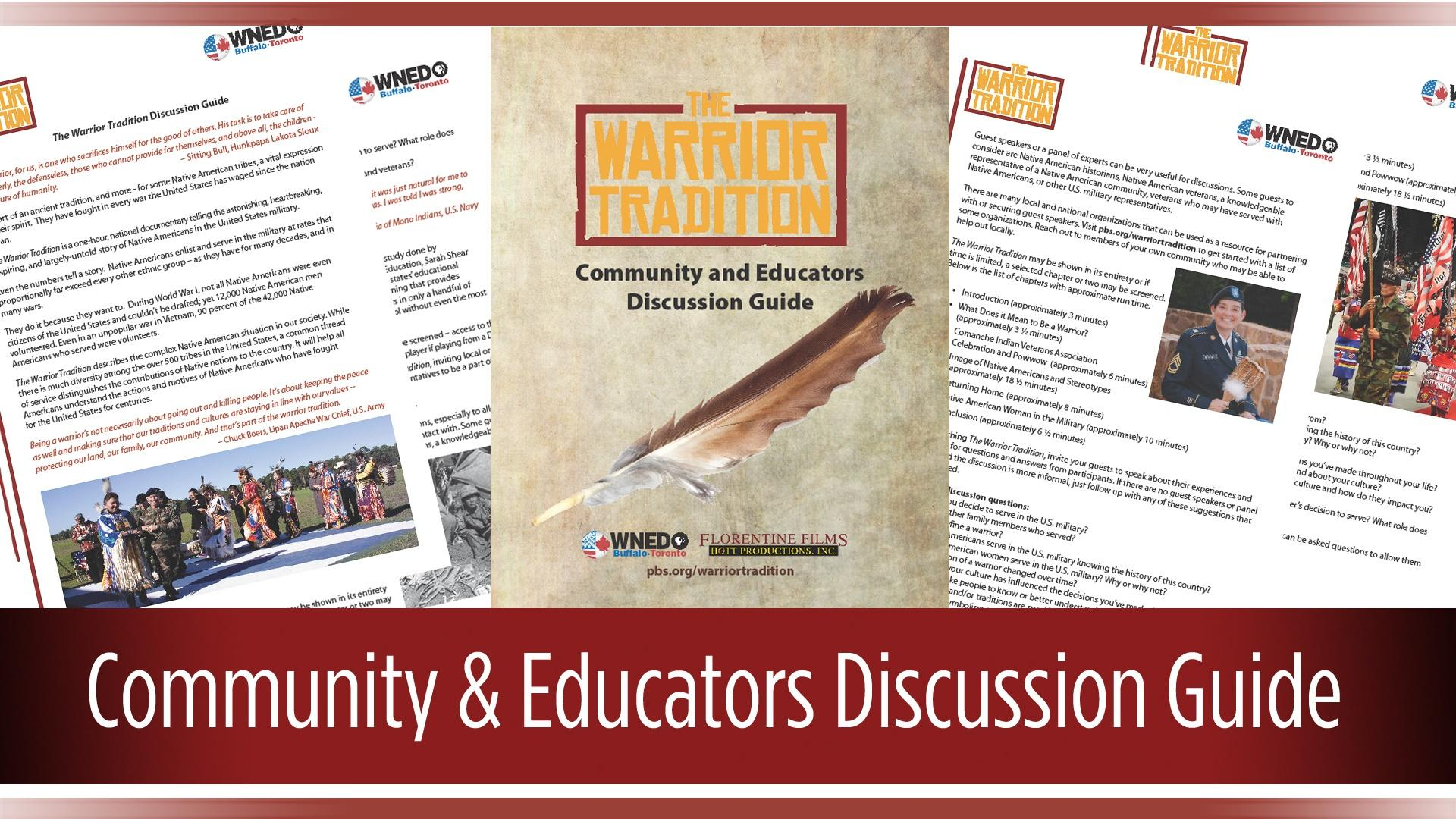 The WArrior Tradition Community & Educators Discussion Guide