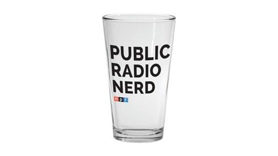 Public Radio Nerd pint glass.