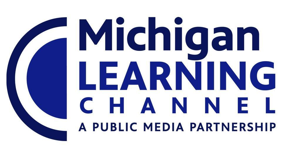 Michigan Learning Channel - A Public Media Partnership