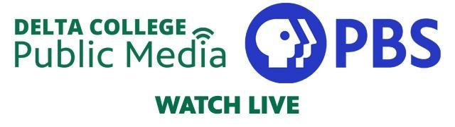 Delta College Public Media PBS - Watch Live