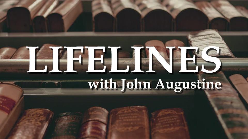 Lifelines with John Augustine