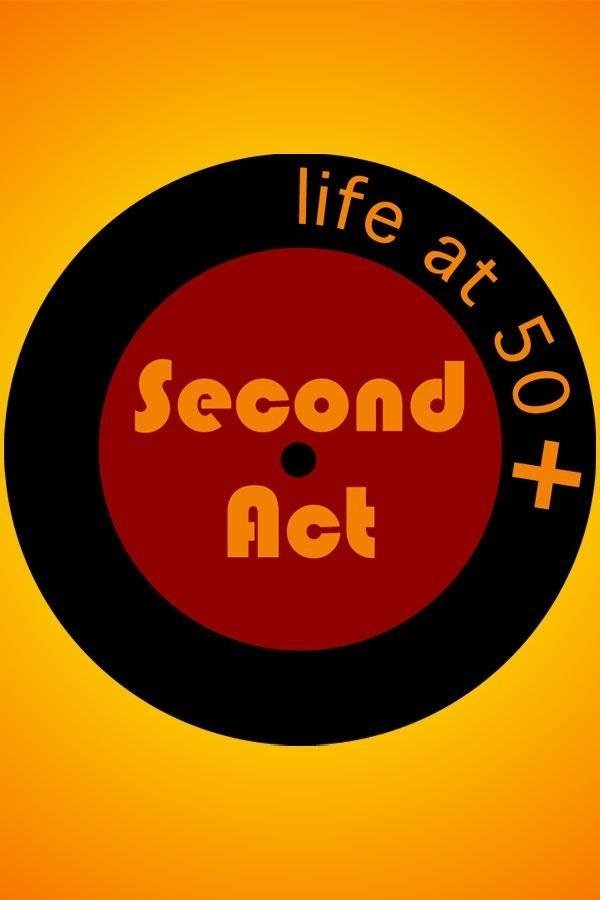 Second Act: Life at 50+