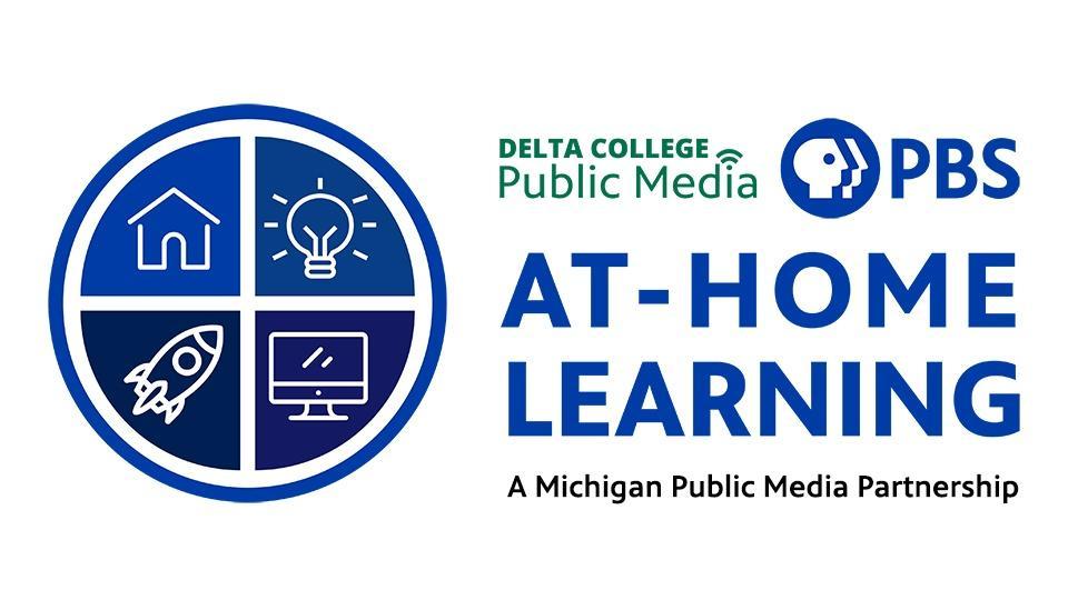 Delta College Public Media PBS. At-Home Learning: A Michigan Public Media Partnership.
