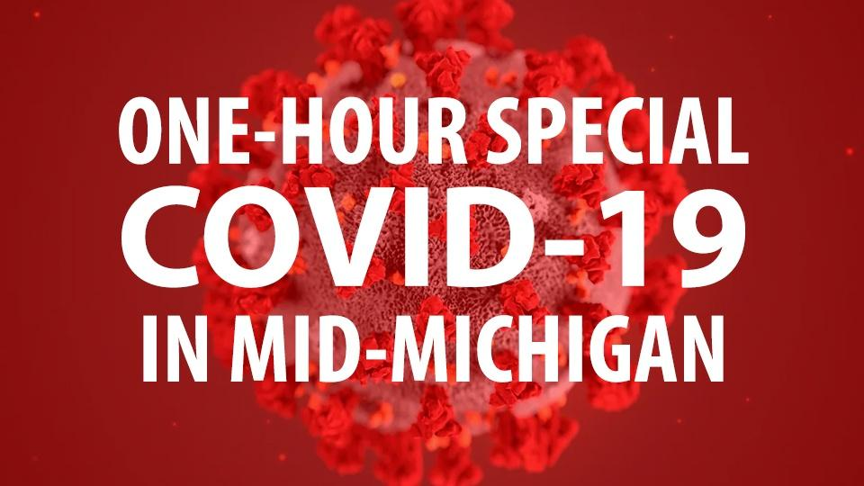 One-hour special: COVID-19 in Mid-Michigan