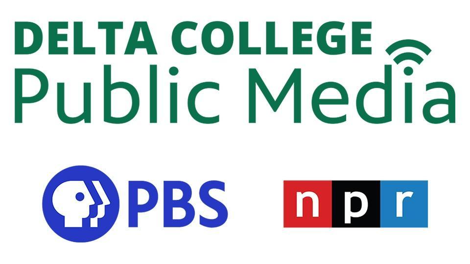 Delta College Public Media - PBS and NPR