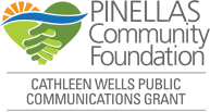 Pinella Community Foundation - Cathleen Wells Public Communications Grant