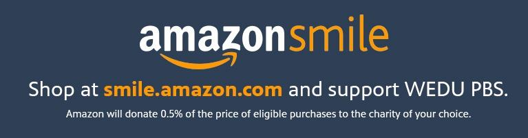 Amazon Smile allows you to shop and support WEDU PBS!