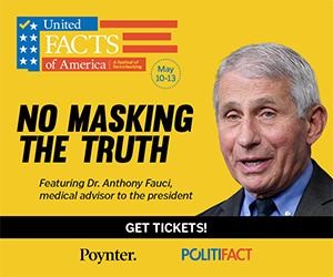 Poynter Institute - No Masking The Truth