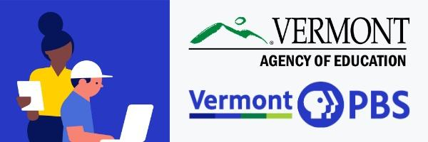 Vermont PBS partnered with VT Agency of Education