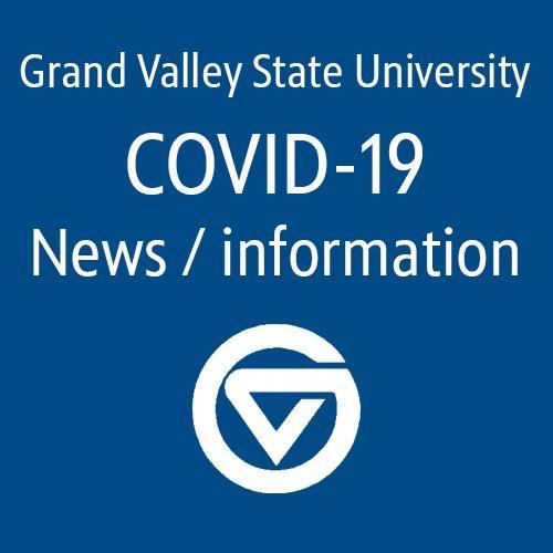 GVSU Covid 19 news / information