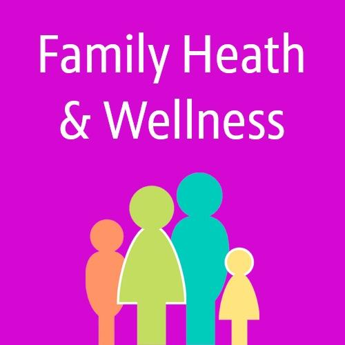 Family Health & Wellness