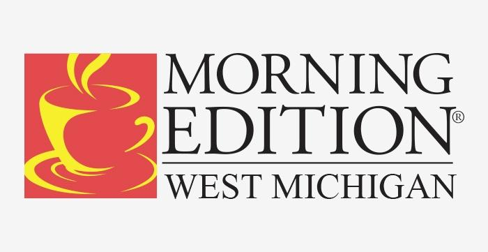 Morning Edition West Michigan