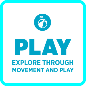 Play Explore Through Movement and play