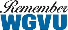 Remember WGVU