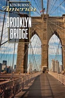 Ken Burns - Brooklyn Bridge