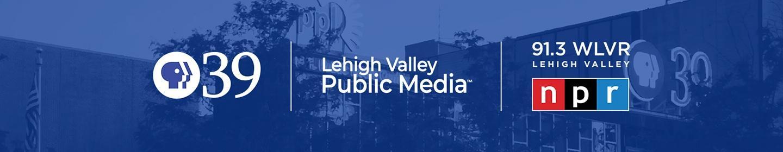 PBS39, Lehigh Valley Public Media, WLVR NPR