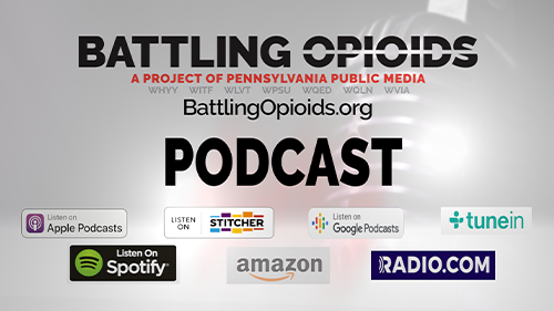 Check out the Battling Opioids podcast