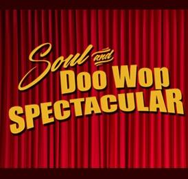 Soul and Doo Wop Spectacular