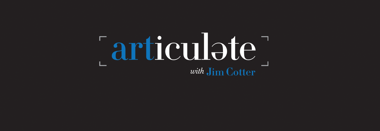 Articulate with Jim Cotter