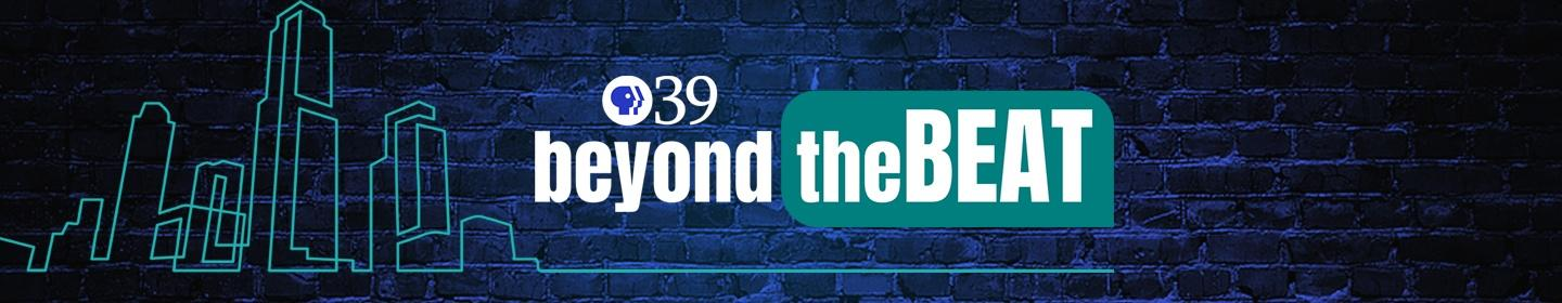 PBS39's Beyond the Beat