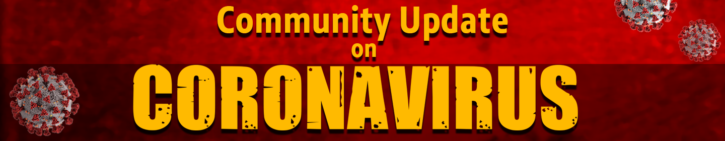 Community Update on Coronavirus