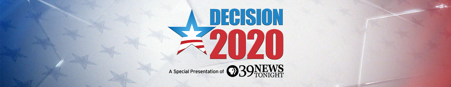 Decision 2020 - A Special Presentation of PBS39 News Tonight