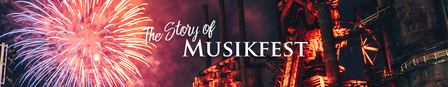 The Story of Musikfest
