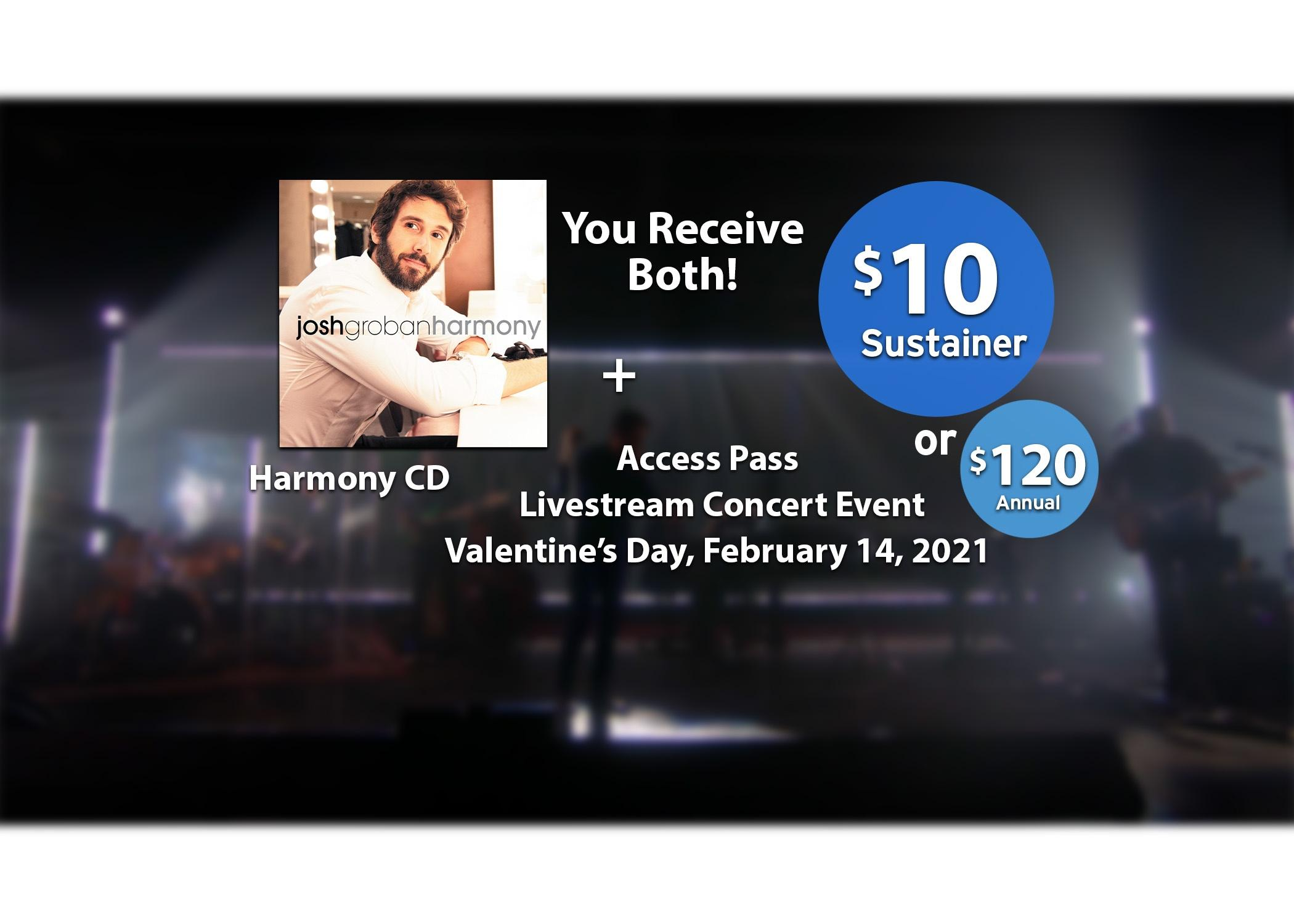 Josh Groban CD and Livestream - Become a sustaining member at $10 or $120 annual