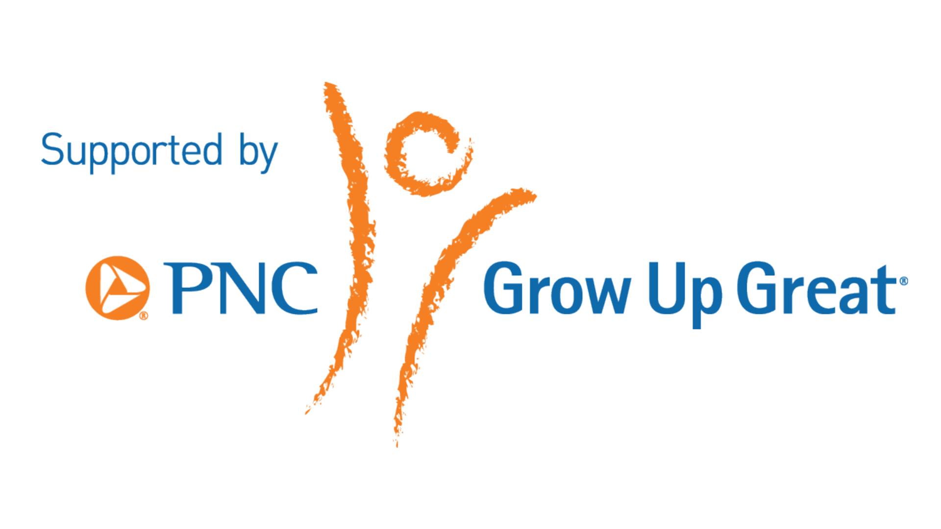 Supported by PNC Grow Up Great