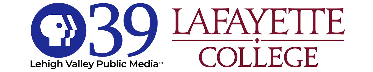 PBS39, part of Lehigh Valley Public Media, and Lafayette College partner for Lafayette Lens