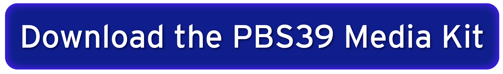Download the PBS39 Media Kit