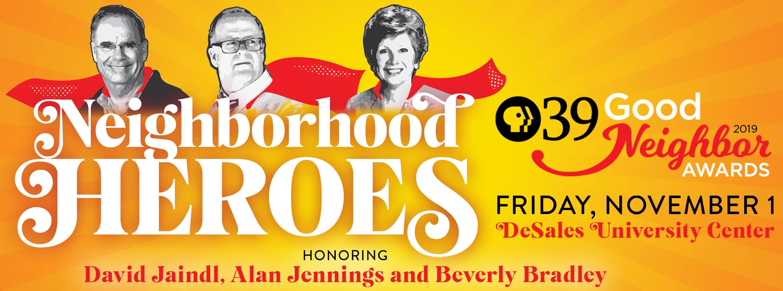 Neighborhood Heroes David Jaindl, Alan Jennings and Beverly Bradley