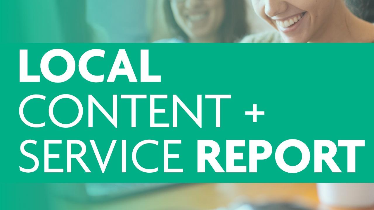 Local Content and Service Report