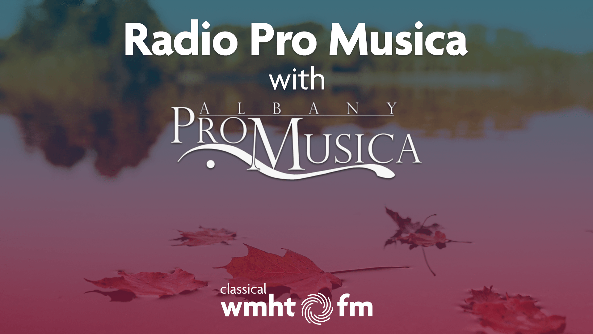 Radio Pro Musica Title Graphic featuring sans-serif type for the title and the Albany Pro Musica logo with serif and sans-serif type.