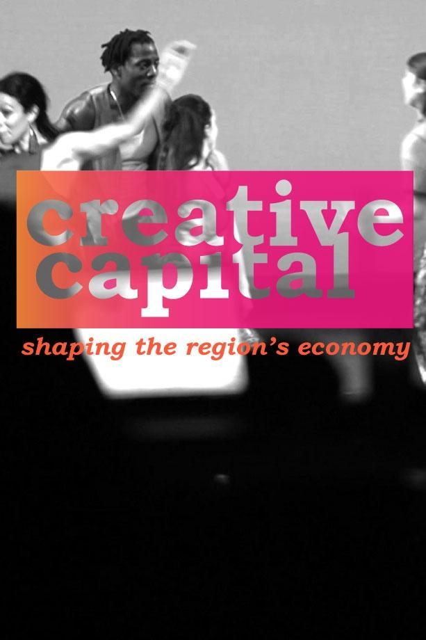 Black and white image of dancers in motion with the Creative Capital: Shaping the Region's Economy title treatment on top