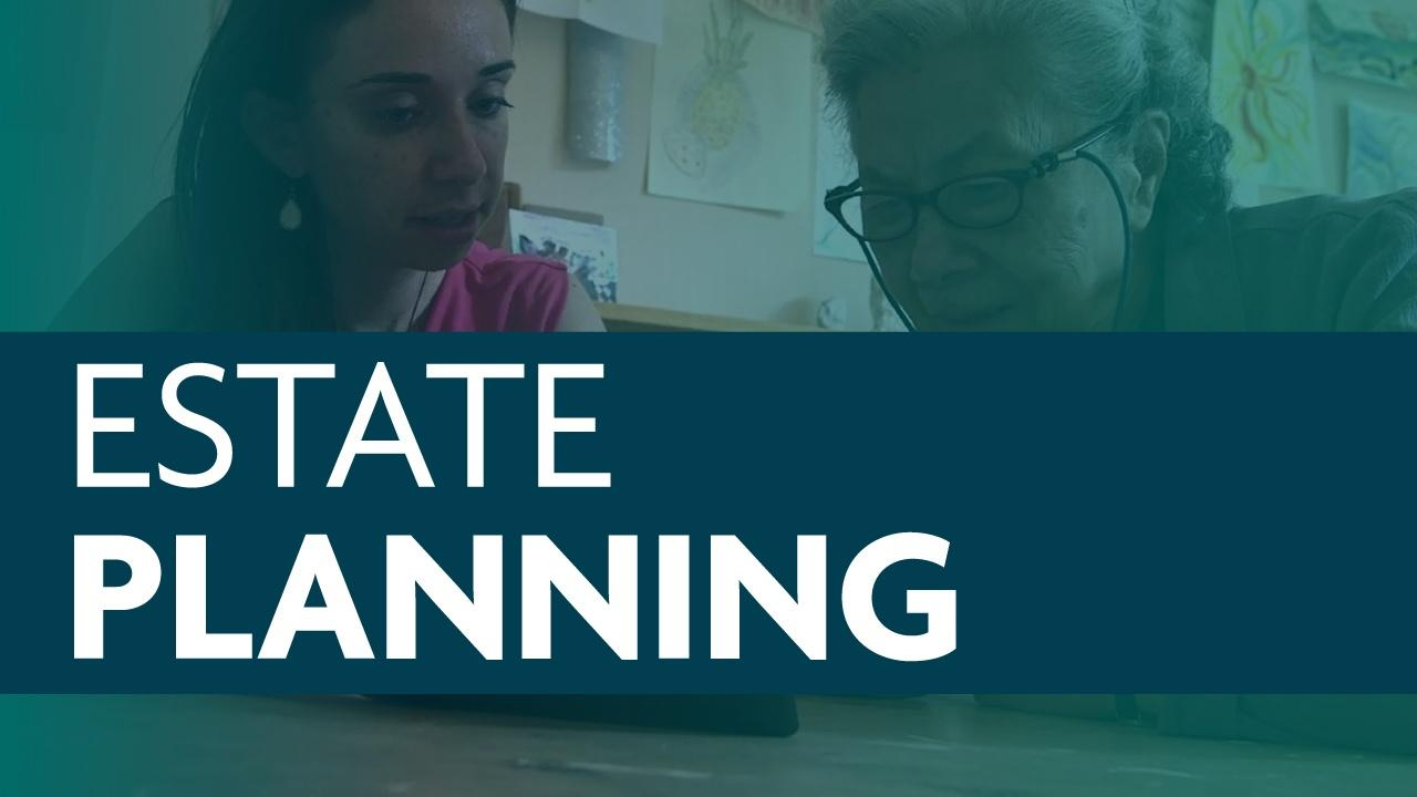 Image of two women reviewing a document at a table with a blue transparent overlay and a blue banner that reads Estate Planning in a white, sans serif font