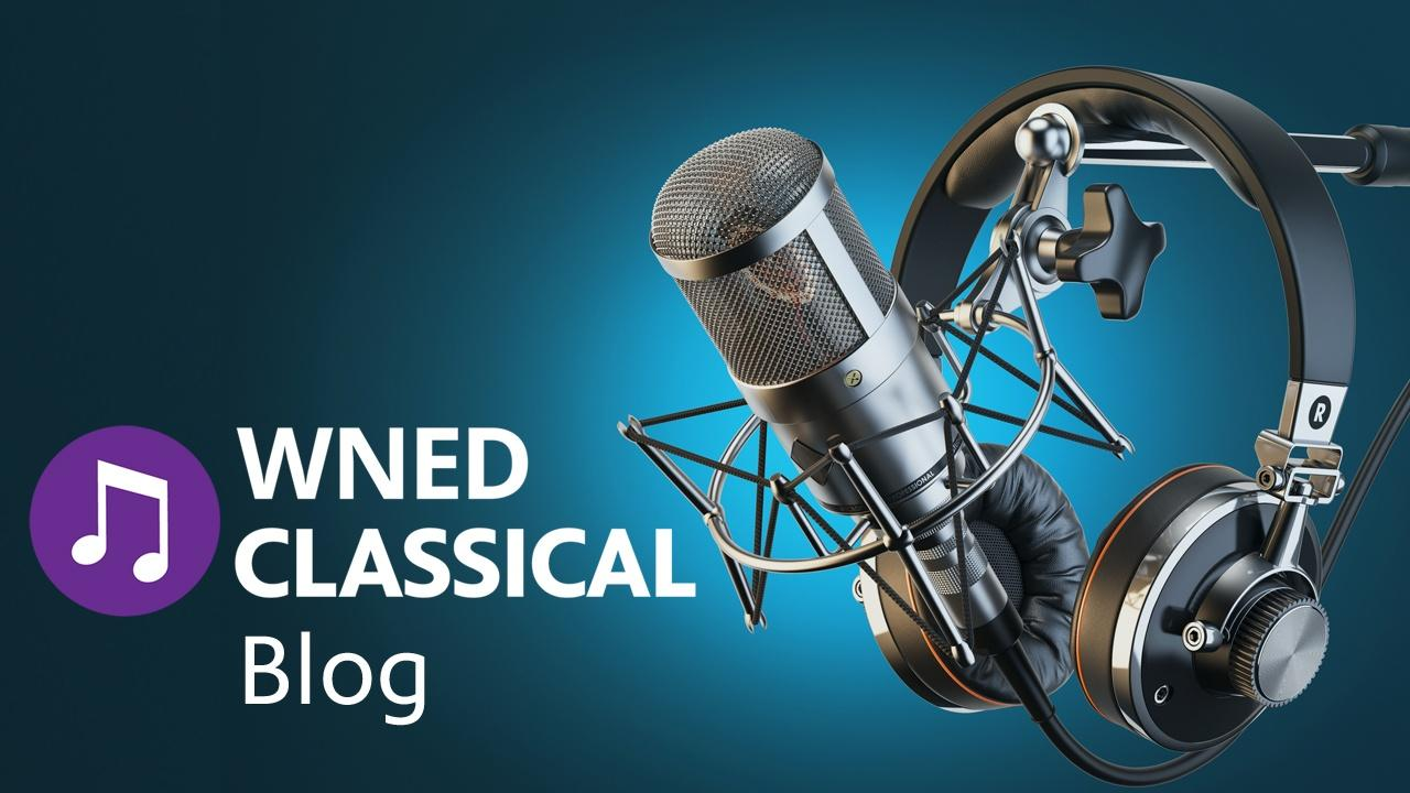 WNED Classical Blog