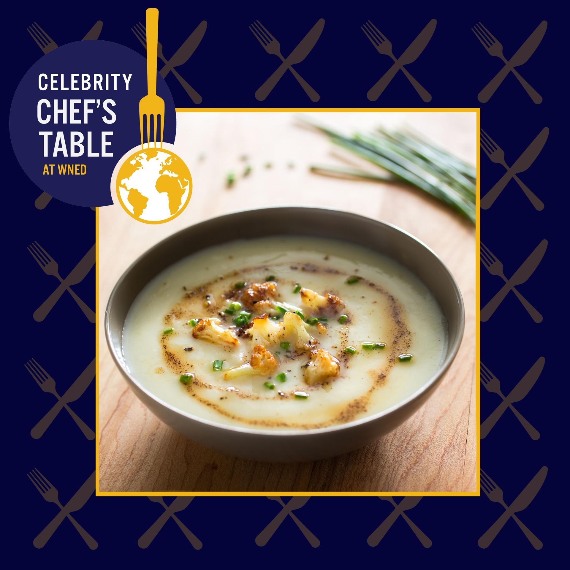 Celebrity Chef's Table Soup Course: Cream of Cauliflower Soup