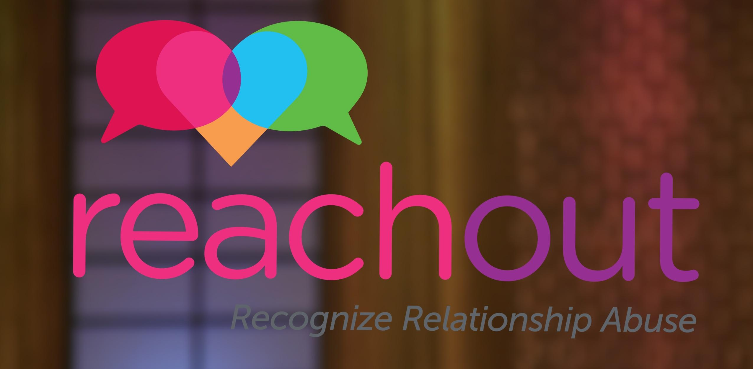 Reach Out | Recognize Relationship Abuse
