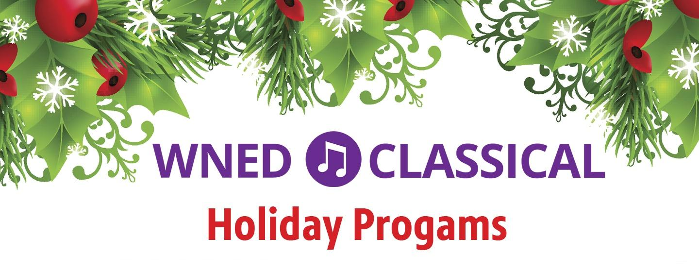 Holiday Programs on WNED Classical
