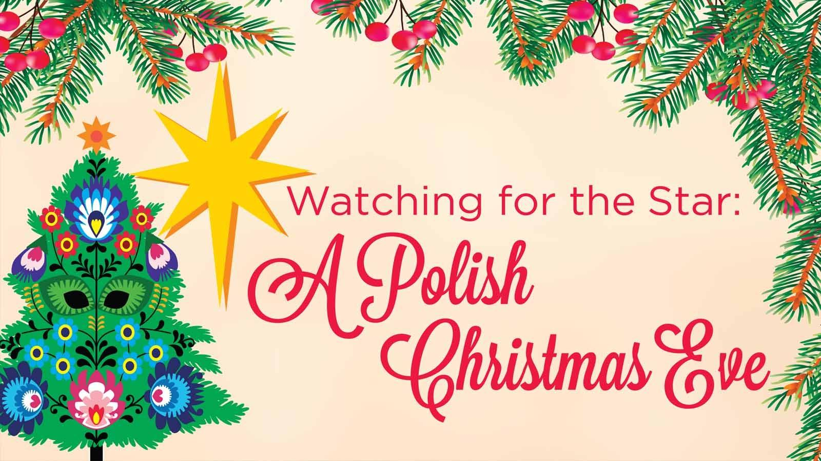 Watching for the Star: A Polish Christmas Eve