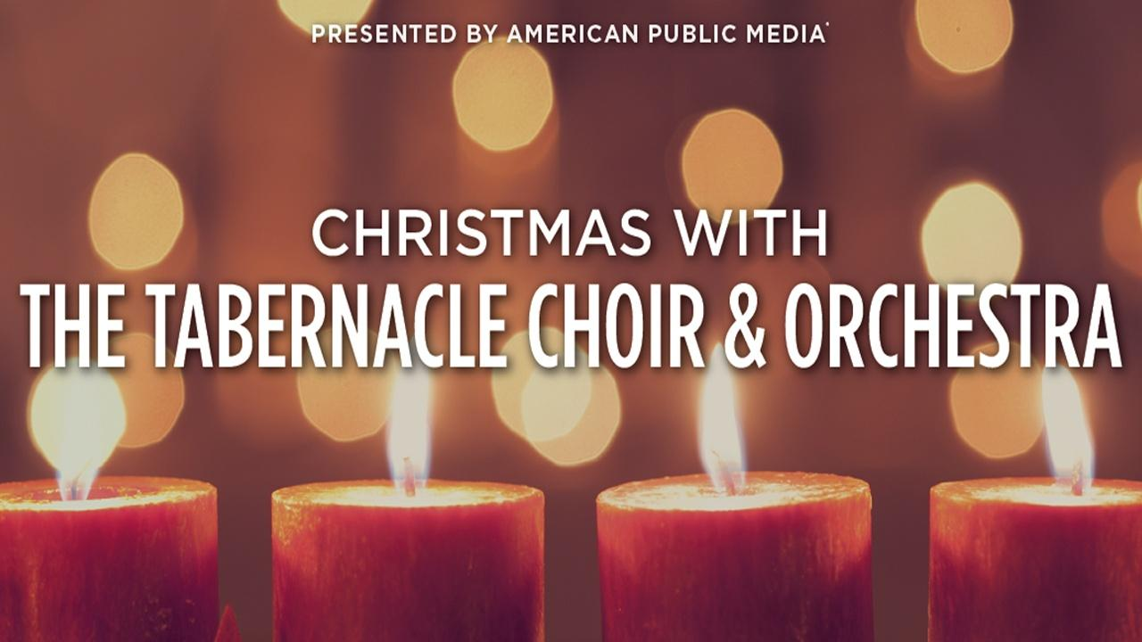 Christmsa with theTabernacle Choir & Orchestra