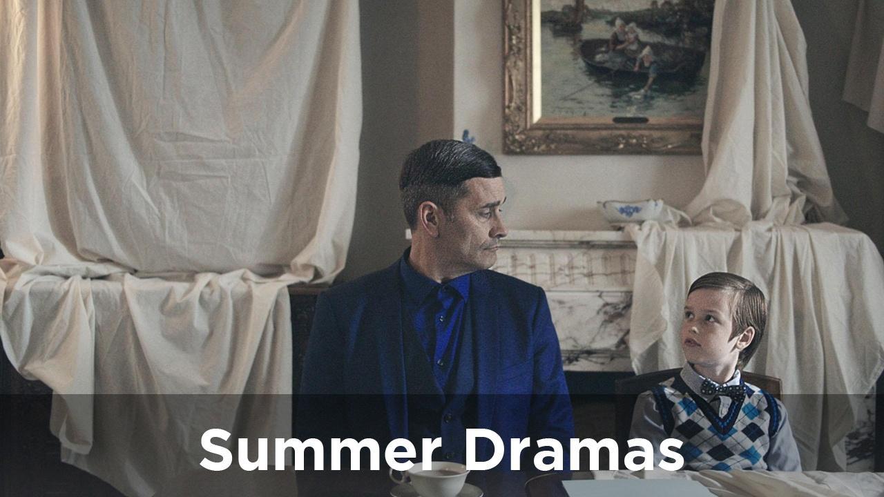 Summer Dramas
