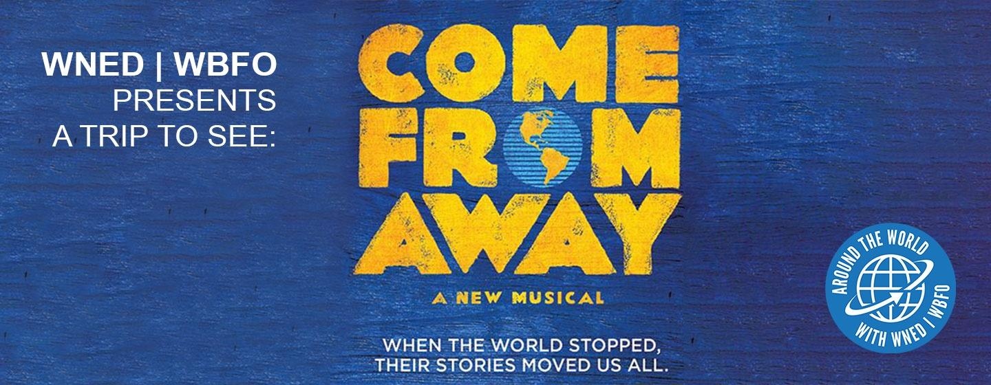 Come From Away   SOLD OUT!