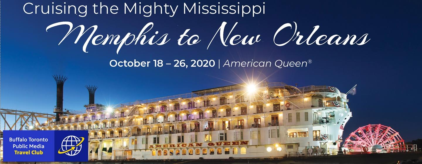 Cruising the Mighty Mississippi, Memphis to New Orleans
