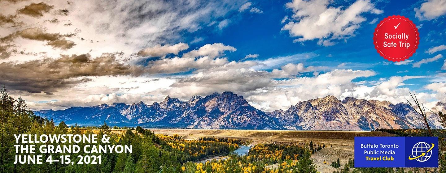 Yellowstone and the Grand Canyon