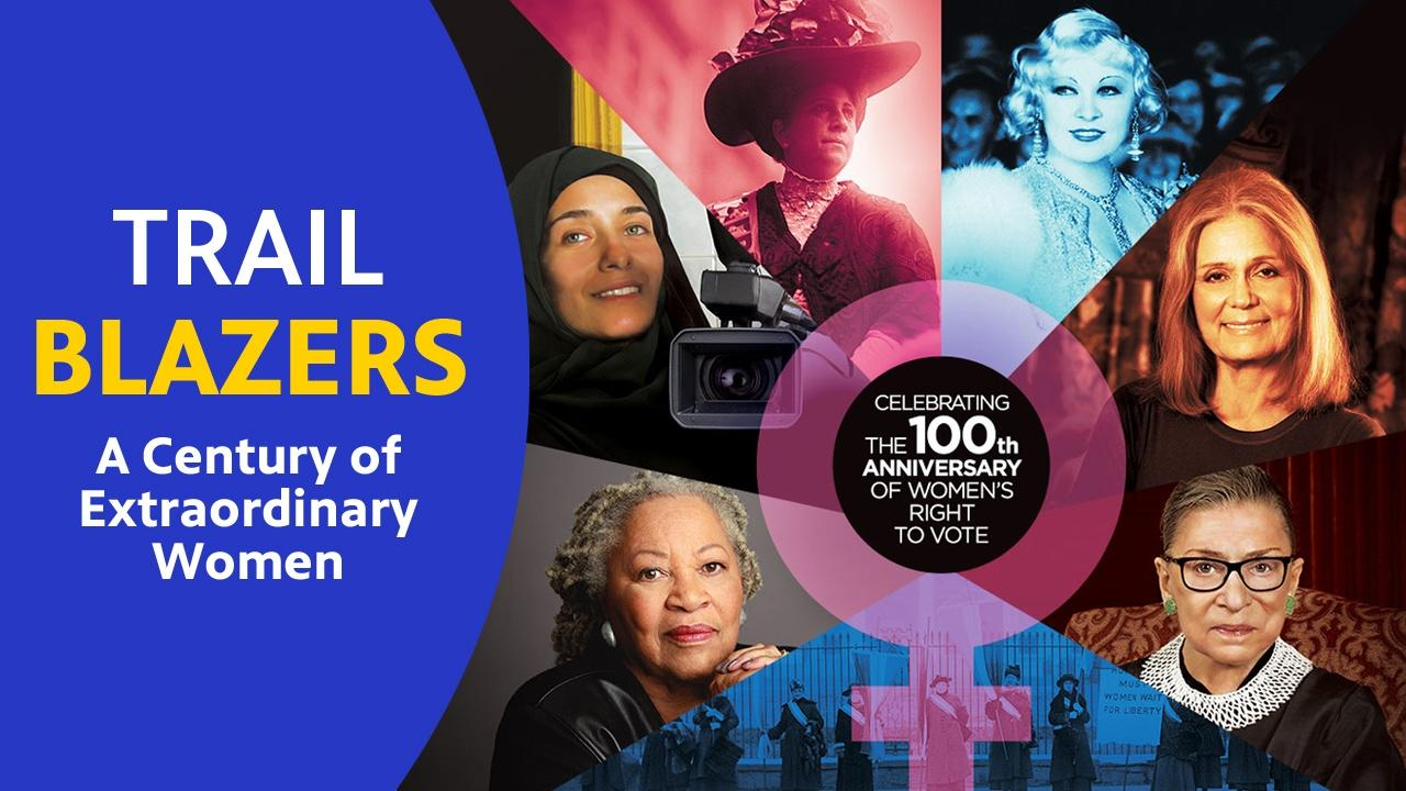 Trailblazers: A Century of Extraordinary Women