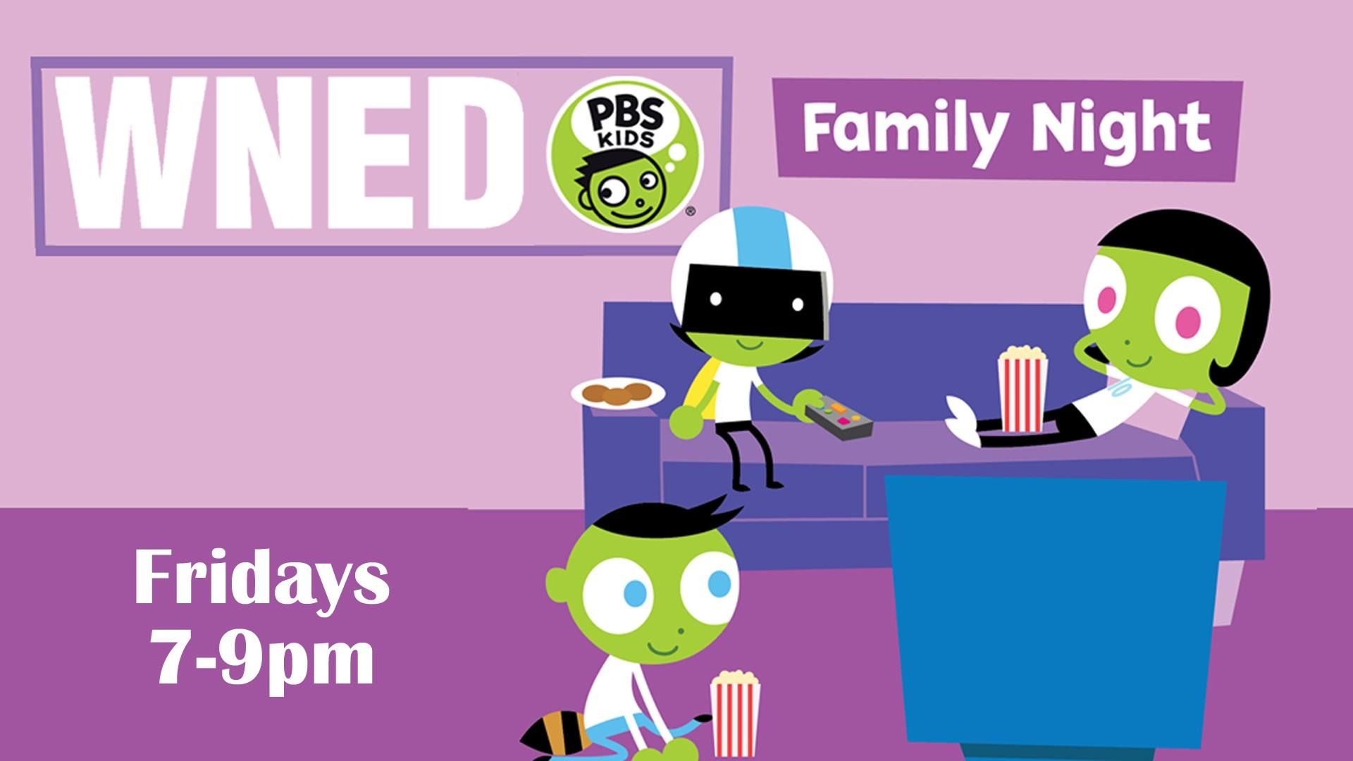 WNED PBS KIDS Channel Family Night